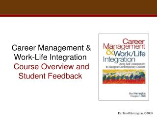 Career Management & Work-Life Integration Course Overview and Student Feedback