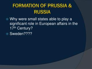 Formation of Prussia & Russia