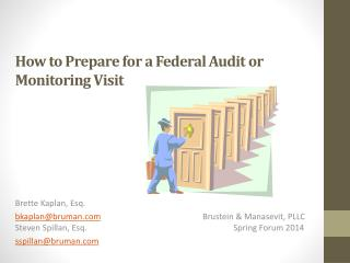 How to Prepare for a Federal Audit or Monitoring Visit
