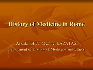 History  of  M edicine in Rome