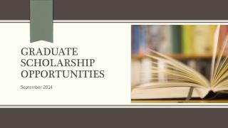 Graduate scholarship opportunities