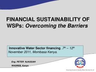FINANCIAL SUSTAINABILITY OF WSPs:  Overcoming the Barriers