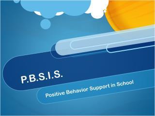 P.B.S.I.S.