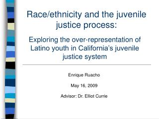 Race/ethnicity and the juvenile justice process: