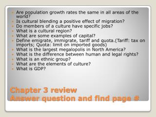 Chapter 3 review Answer question and find page #
