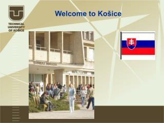 Welcome to Košice