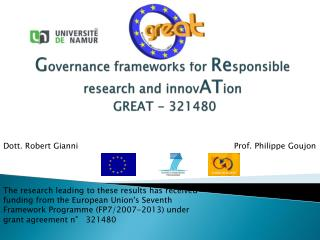 G overnance  f rameworks for  R e sponsible  research and innov AT ion GREAT - 321480
