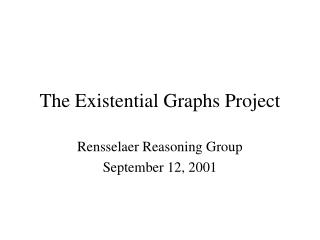 The Existential Graphs Project