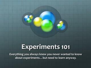 Experiments 101