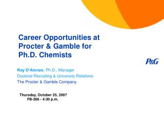 Career Opportunities at  Procter & Gamble for  Ph.D. Chemists