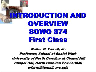 INTRODUCTION AND OVERVIEW SOWO 874 First Class