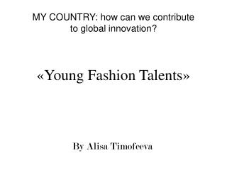 « Young Fashion Talents »