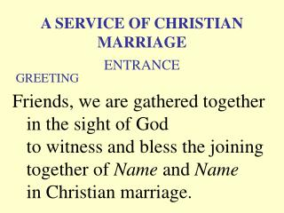 A Service of Christian Marriage (Greeting)