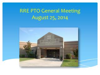 RRE PTO General Meeting August 25, 2014
