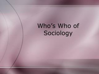 Who's Who of Sociology