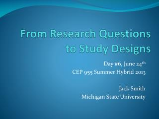 From Research Questions to Study Designs