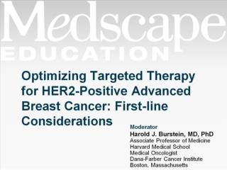 Optimizing Targeted Therapy for HER2-Positive Advanced Breast Cancer: First-line Considerations