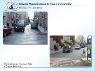 Remodelação da Rua Alves Redol e Praceta da Justiça