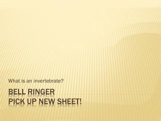 Bell Ringer Pick up new sheet!