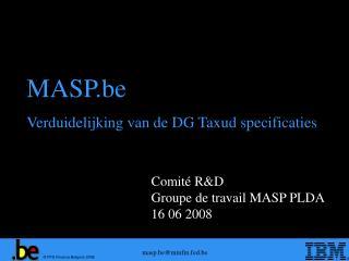 Comité R&D Groupe de travail MASP PLDA 16 06 2008