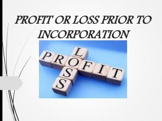 Profit prior to       incorporation