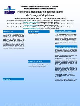 Fisioterapia Hospitalar no pós-operatório de Doenças Ortopédicas