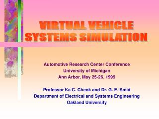 Automotive Research Center Conference University of Michigan Ann Arbor, May 25-26, 1999
