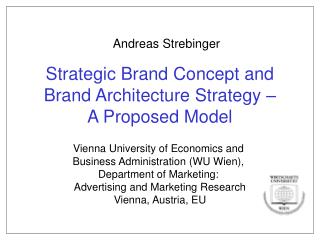 Strategic Brand Concept and Brand Architecture Strategy –  A Proposed Model