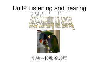 Unit2 Listening and hearing