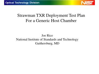 Strawman TXR Deployment Test Plan For a Generic Host Chamber