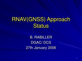 RNAV(GNSS) Approach Status