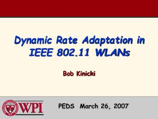 Dynamic Rate Adaptation in IEEE 802.11 WLANs
