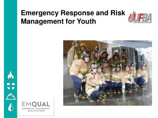 Emergency Response  and Risk  Management  for Youth