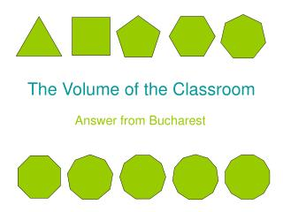 The Volume of the Classroom