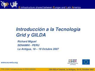 Introducción a la Tecnología Grid y GILDA