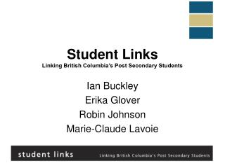 Student Links Linking British Columbia's Post Secondary Students