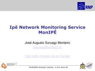 Ipê Network Monitoring Service MonIPÊ