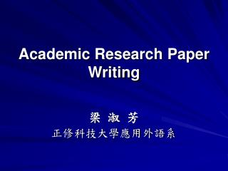 Academic Research Paper Writing