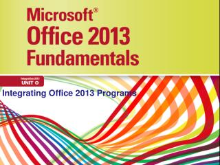 Integrating  Office 2013 Programs