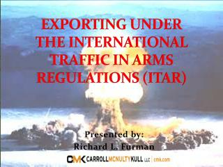 EXPORTING UNDER  THE INTERNATIONAL TRAFFIC IN ARMS REGULATIONS (ITAR)