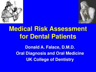 Medical Risk Assessment  for Dental Patients