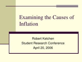 Examining the Causes of Inflation