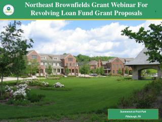 Northeast Brownfields Grant Webinar For Revolving Loan Fund Grant Proposals