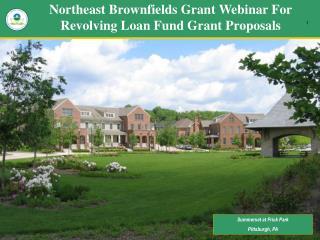 Northeast Brownfields Grant Webinar For Revolving Loan Fund Grant Proposals