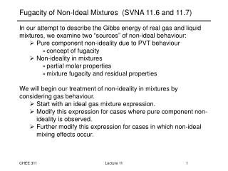Fugacity of Non-Ideal Mixtures  SVNA 11.6 and 11.7
