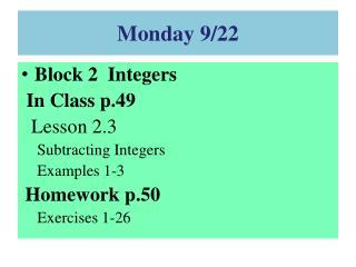 Monday 9/22