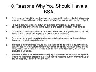 10 Reasons Why You Should Have a  BSA