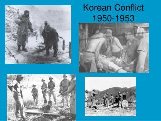 Korean Conflict 1950-1953