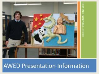 AWED Presentation Information