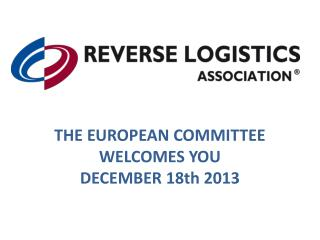 THE EUROPEAN COMMITTEE WELCOMES  YOU DECEMBER 18th 2013